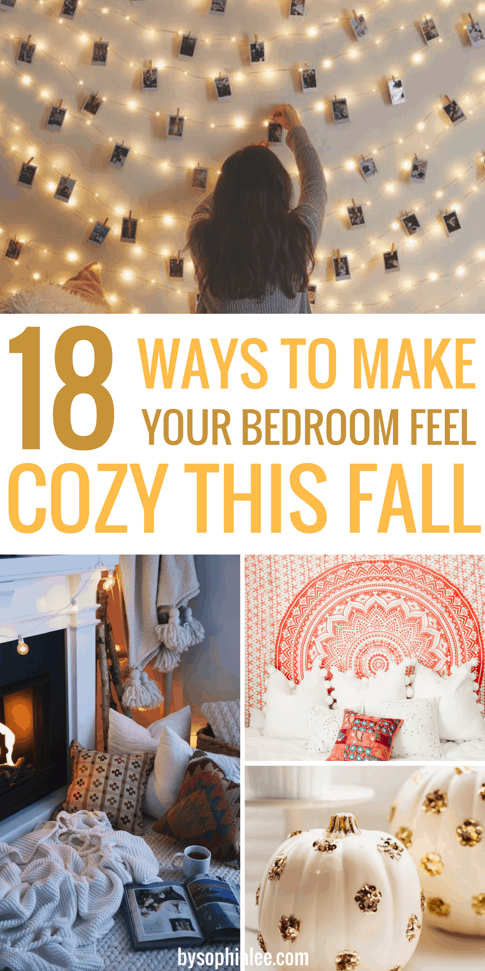 18 Ways To Make Your Bedroom Feel Cozy This Fall By