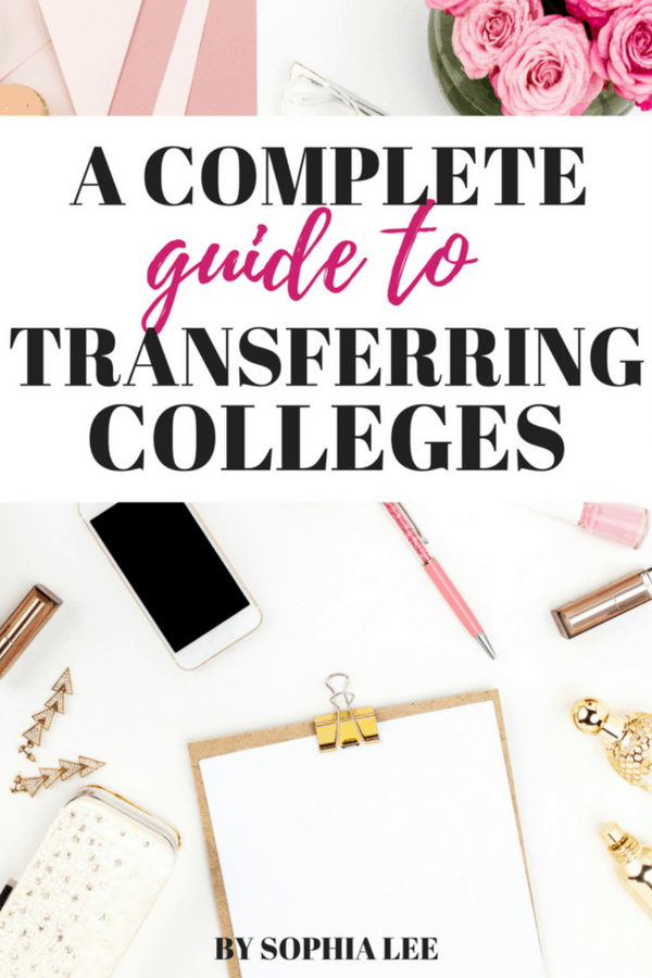 a complete guide to transferring colleges