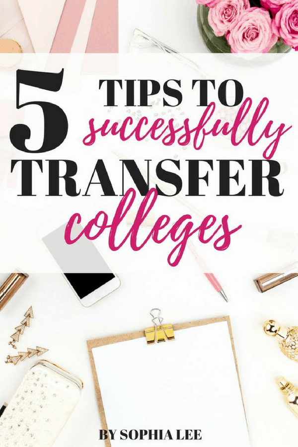 tips to successfully transfer colleges