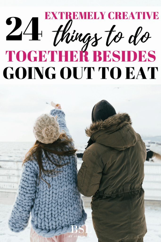 creative things to do together besides going out to eat