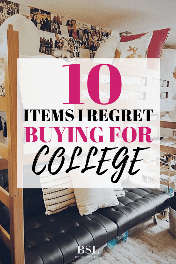 items I regret buying for college
