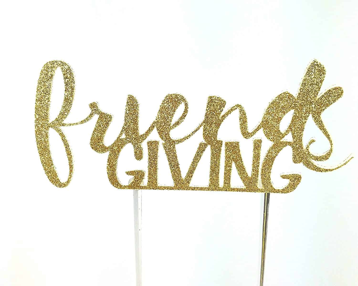 friendsgiving decoration cake topper
