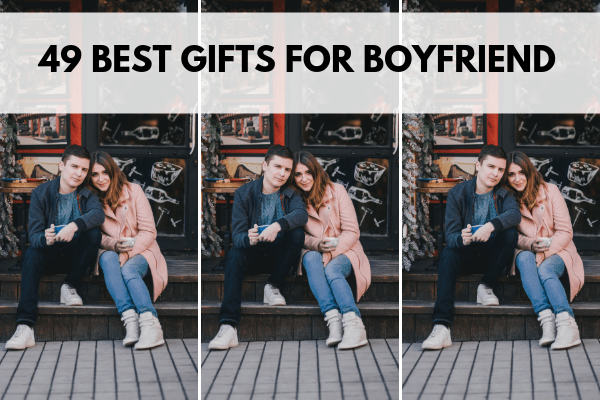 best gifts for boyfiend