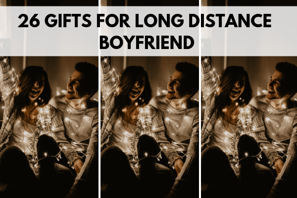 Remember me gifts for boyfriends