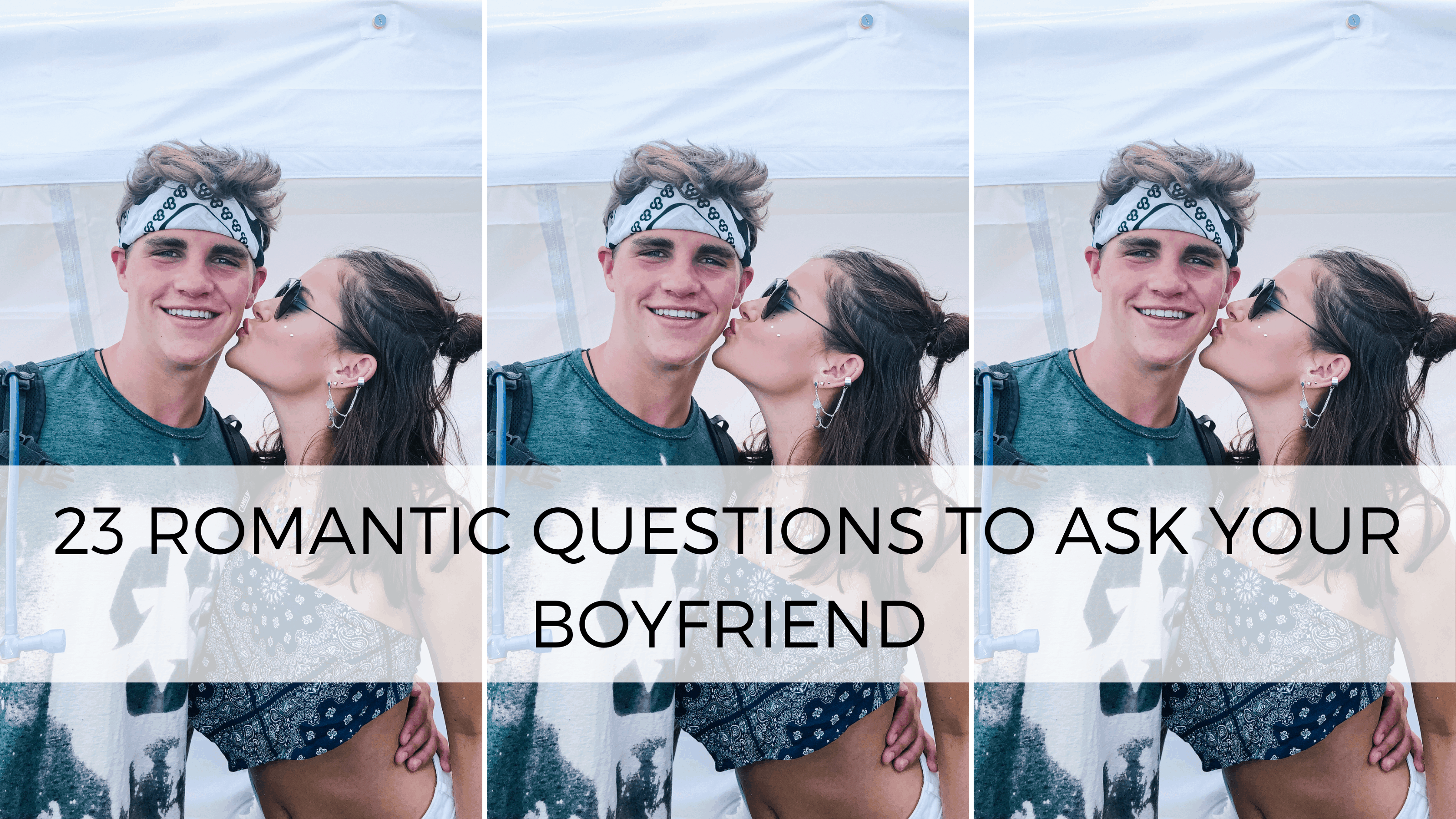 A questions boyfriend ask to I Asked
