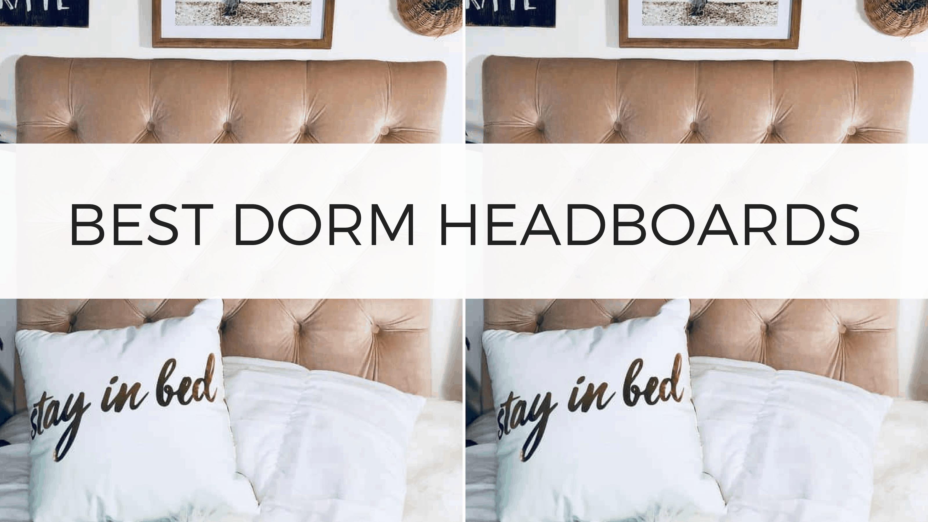 best dorm headboards