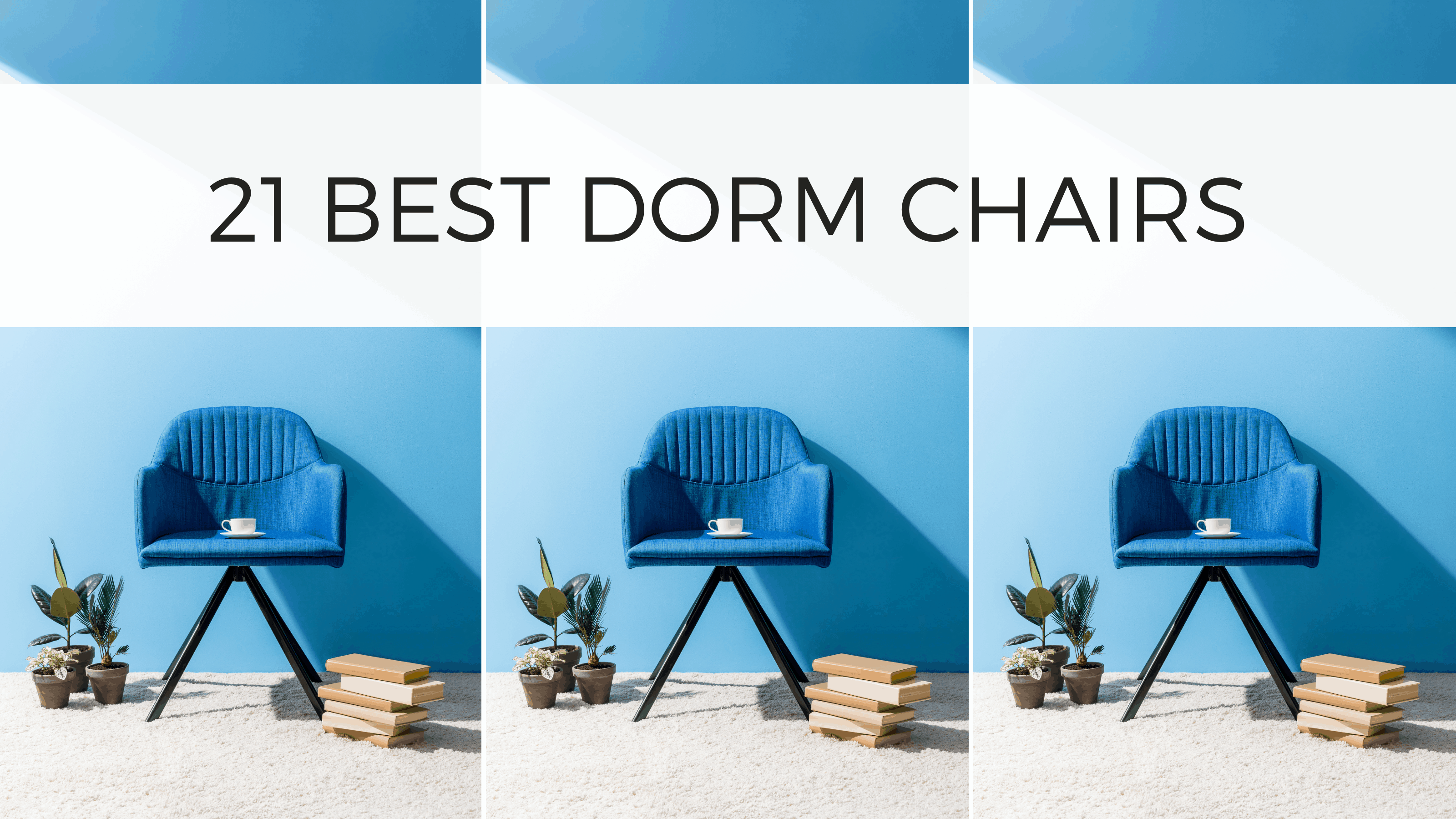 21 Best Dorm Chairs To Buy For Your College Dorm Room By Sophia Lee