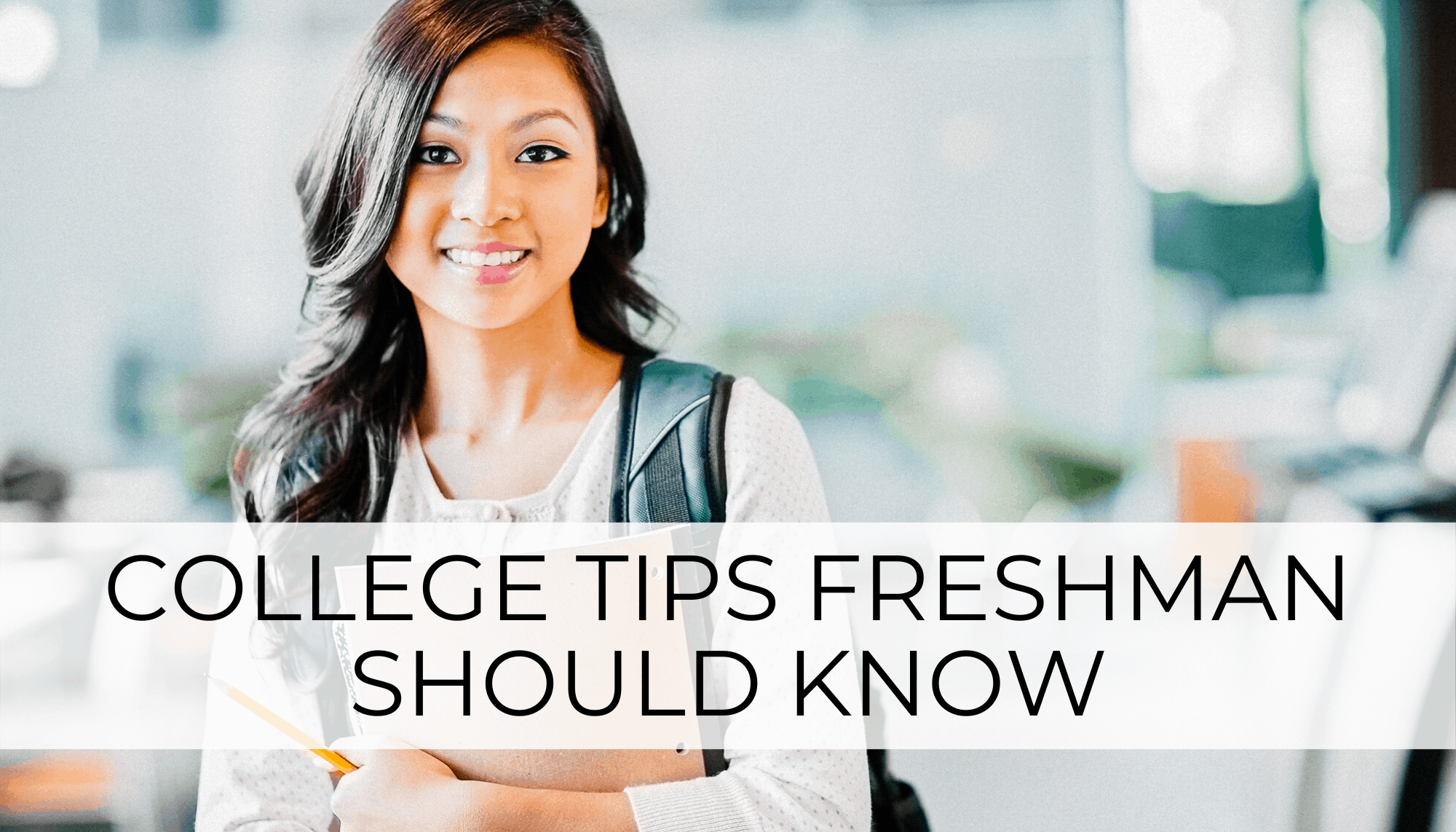 college tips freshman