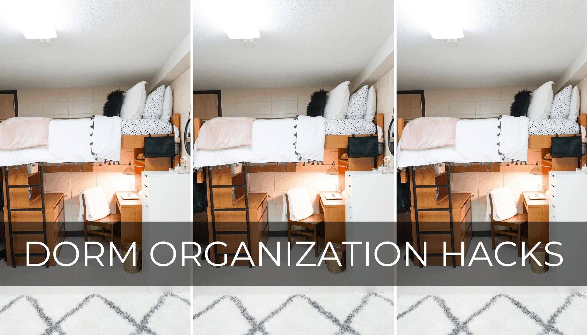 dorm organization hacks