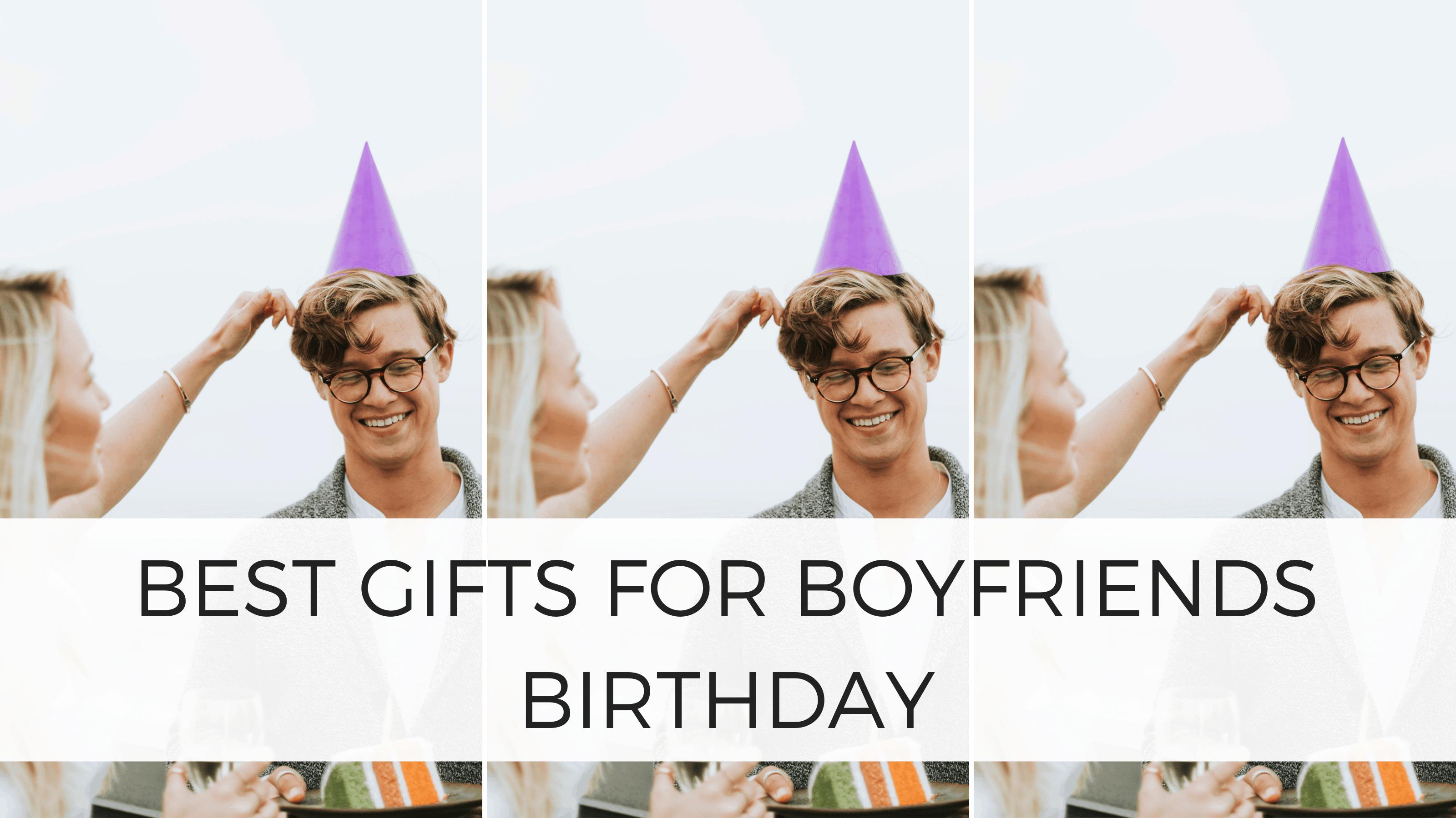 gifts for boyfriends birthday