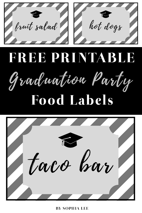 photograph regarding Printables Food identified as Totally free Printable Commencement Get together Foods Labels - By way of Sophia Lee