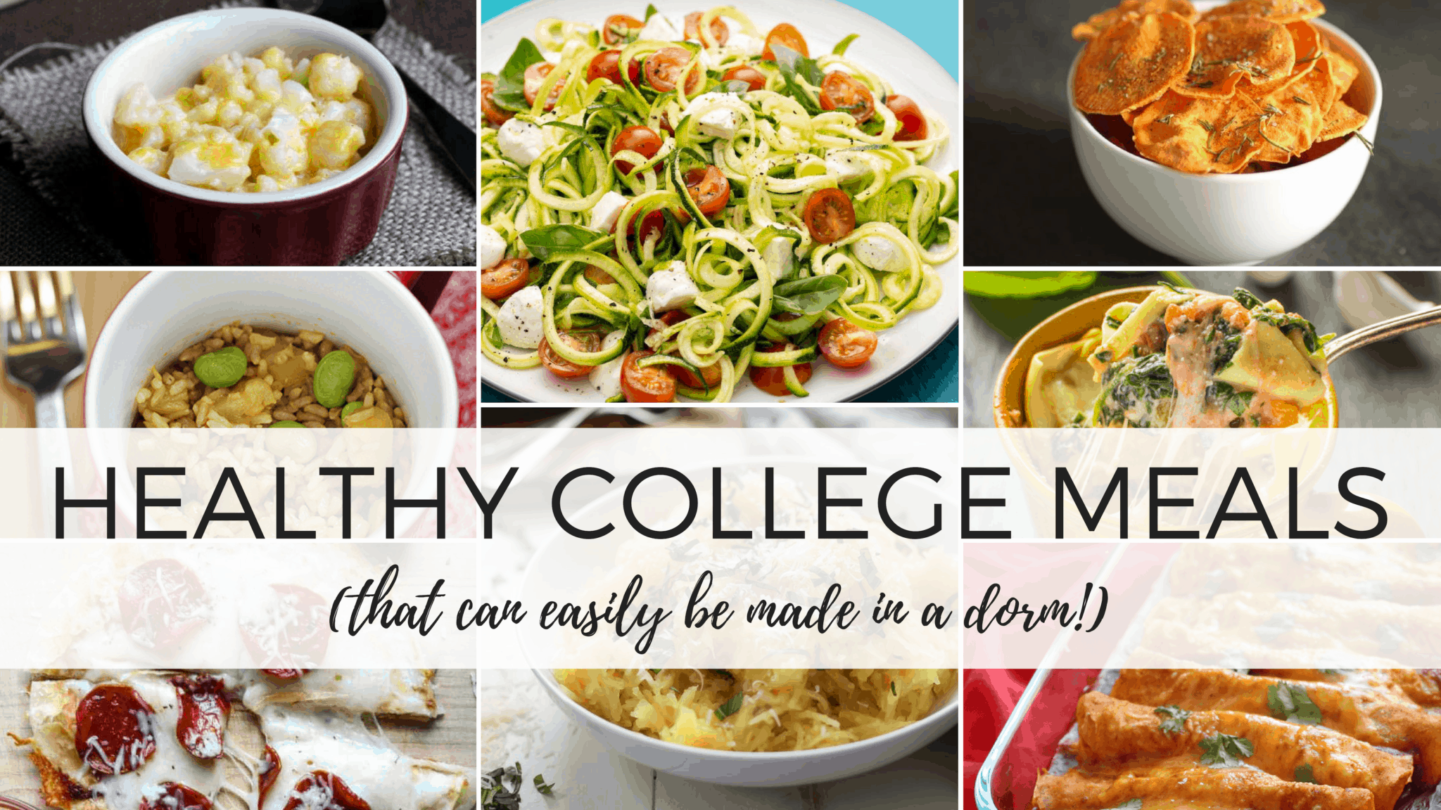25 Insanely Healthy College Meals You Can Make In A Dorm By Sophia Lee
