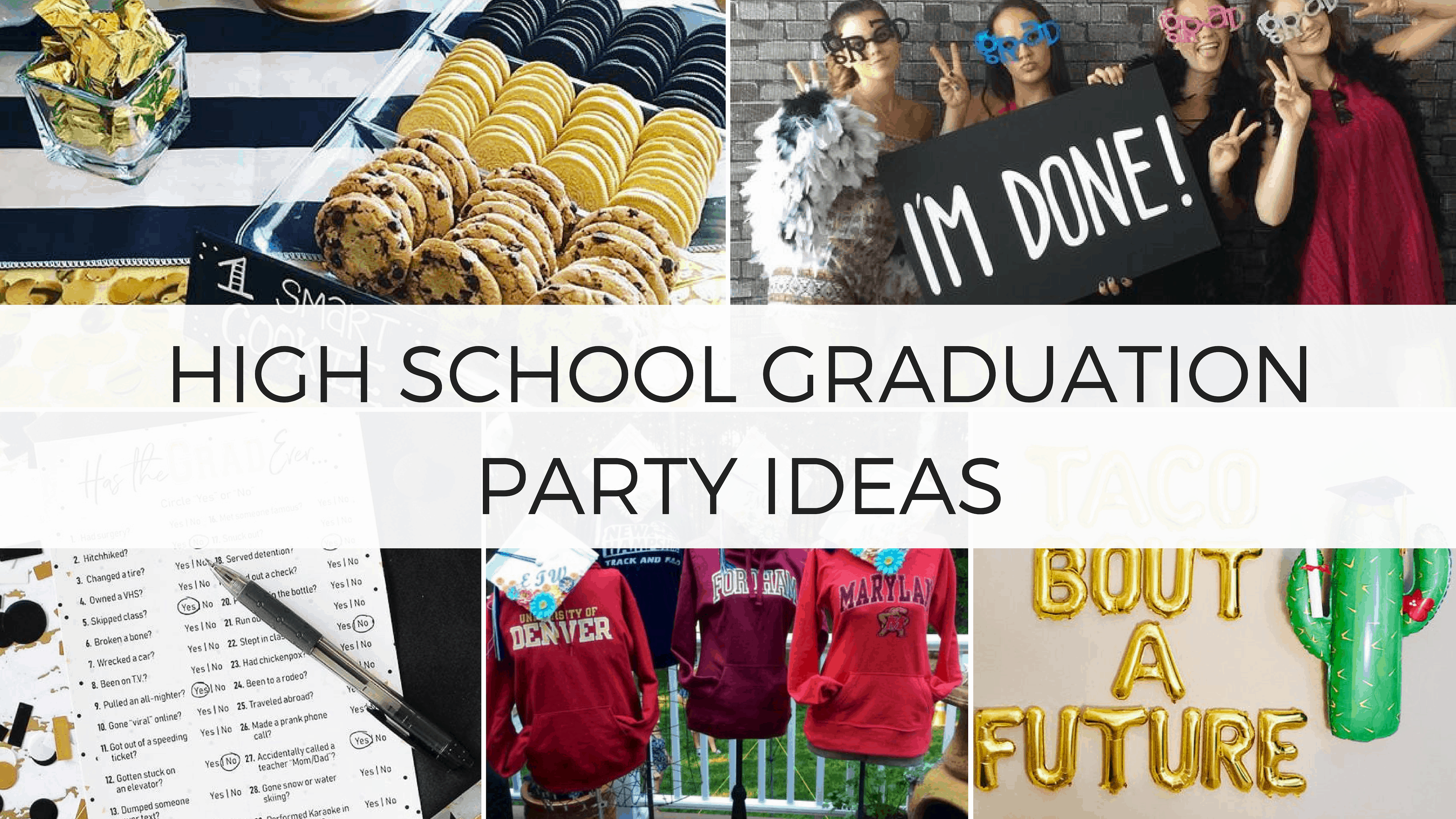 high school graduation party ideas